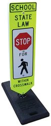Category: Dropship School Safety, SKU #SS123P, Title: Stop for Pedestrians w/in Crosswalk Sign-One Base