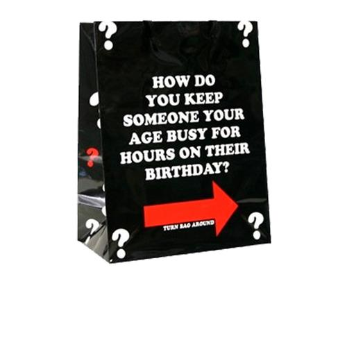 How Do You Keep Someone Your... Gift Bag