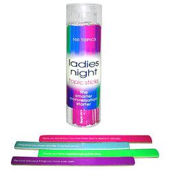 Ladies Night Topic Sticks