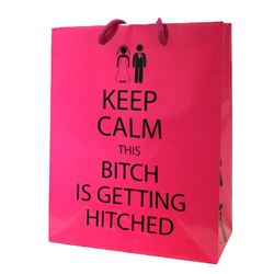 Keep Calm This Bitch Is Getting Gift Bag