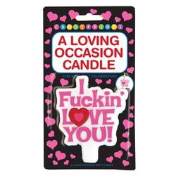 I Fuckin Love You, Candle