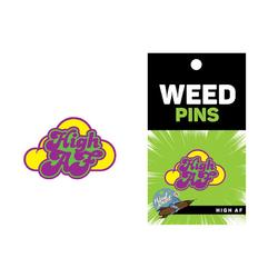 Weed Pin High AF