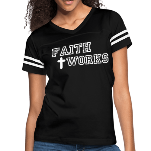 Faith Works Graphic Text Womens Vintage Sport T-Shirt