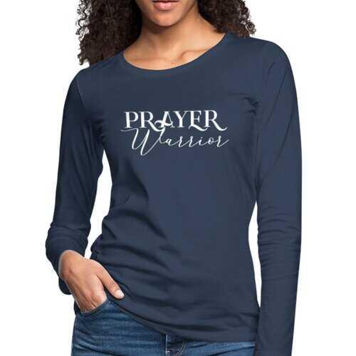 Womens Shirts, Prayer Warrior White Graphic Text Long Sleeve Tee
