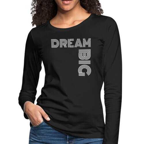 Womens Shirts, Dream Big White Graphic Text Long Sleeve Tee