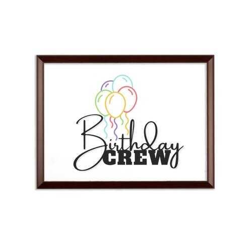 Birthday Crew Graphic Style Wall Plaque