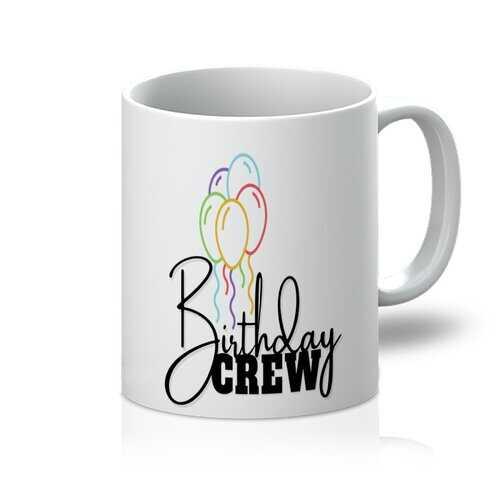 Birthday Crew 11oz Mug
