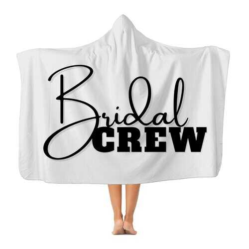 Bridal Crew Graphic Premium Adult Hooded Blanket