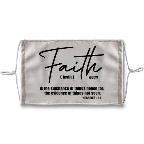 Faith The Substance Of Things Hoped For, Black Graphic Text Face Mask
