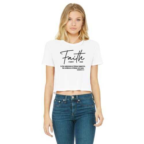 Faith The Substance Of Things Hoped For, Black Graphic Text Women'S Classic Cropped Raw Edge T-Shirt