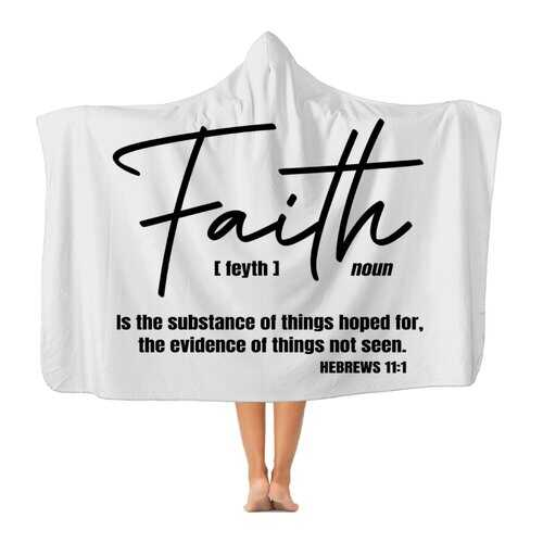 Faith The Substance Of Things Hoped For, Black Graphic Text Premium Adult Hooded Blanket