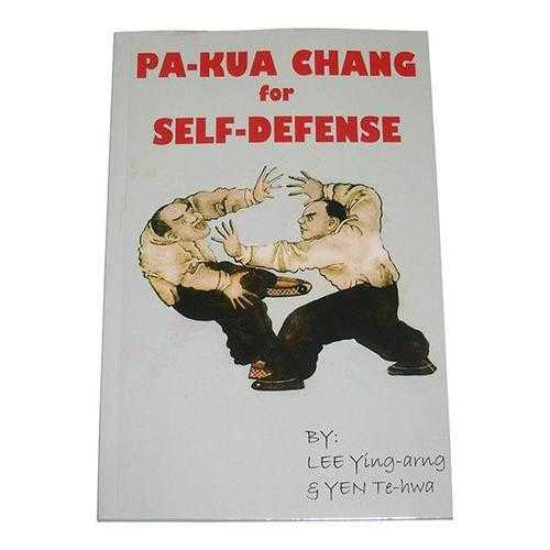Pa Kua Chang for Self Defense Book Lee Ying-arng, Yen Te-hwa hong kong bagua