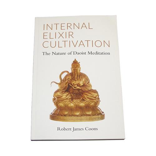 Internal Elixir Cultivation: Doaist Meditation Book Robert Coons ancient chinese