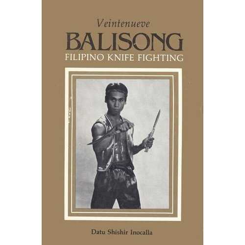 Balisong Veintenueve Filipino Knife Fighting Book Shishir Inocalla escrima