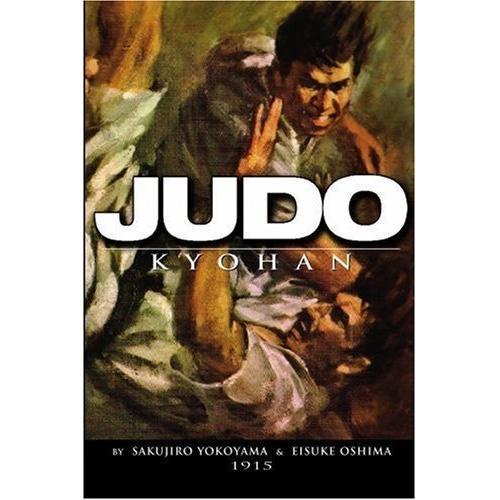 Judo Kyohan - Old School Judo Book By Sakujiro Yokoyama & Eisuke Oshima