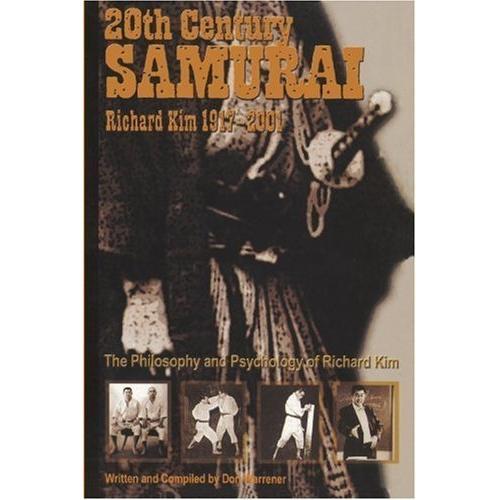 20th Century Samurai - Richard 'Biggie' Kim Book Don Warrener
