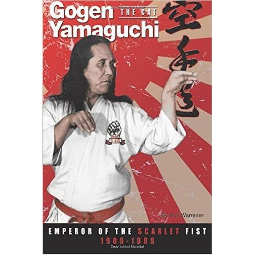Gogen Yamaguchi The Cat: Emperor of the Scarlet Fist Book By Don Warrener