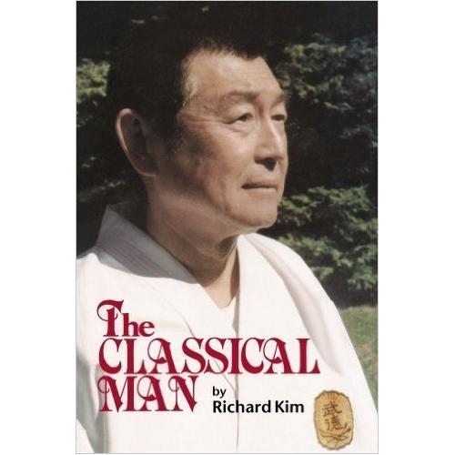 The Classical Man Book By Richard Kim