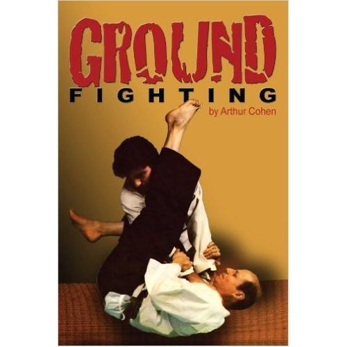 Ground Fighting Book By Prof. Arthur Cohen