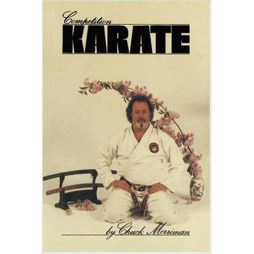Competition Karate Book By Chuck Merriman