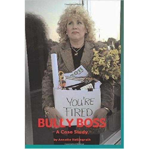Bully Boss - Case Study Book By Annette Hellingrath