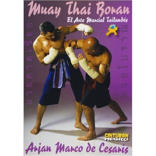 Muay Thai Boran: Martial Art of Thailand Book By Arjan Marco De Cesaris
