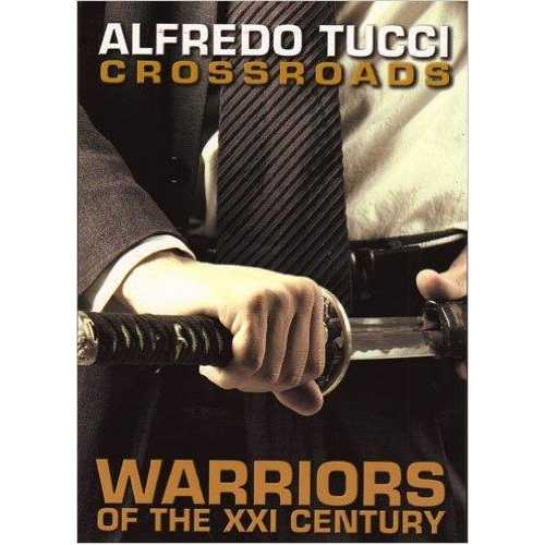 Crossroads: Warriors of XXI Century Book By Alfredo Tucci