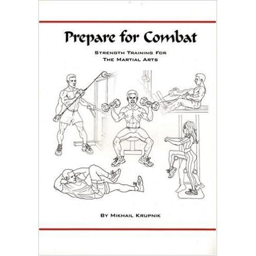 Prepare for Combat: Strength Training Martial Arts Book