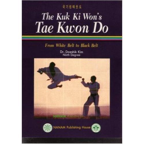 Kuk Ki Won Tae Kwon Do Book By Master Daeshek Kim