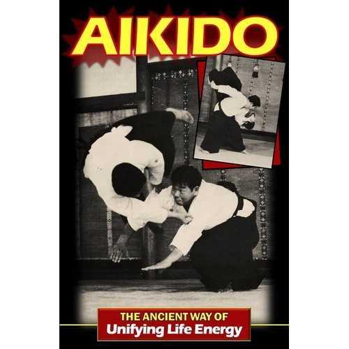 Aikido Ancient Way of Energy Book By Morihiro Saito