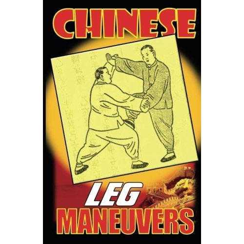 Chinese Leg Maneuvers Book By Master Y. Wang