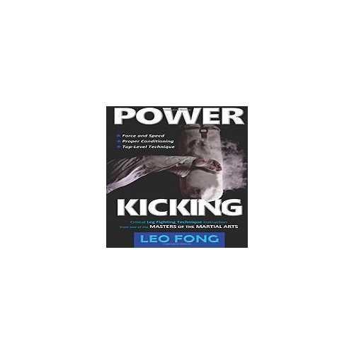 Kicking: Critical Leg Fighting Book Fong