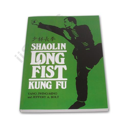 Shaolin Long Fist Chinese Kung Fu Book Yang Jwing-Ming Jeff Bolt sparring forms
