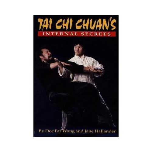 Internal Secrets Tai Chi Book Doc-Fai Wong kung fu chuan chi karate martial arts