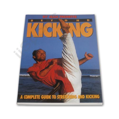 Jean Frenette's Beyond karate Kicking Book stretching OOP