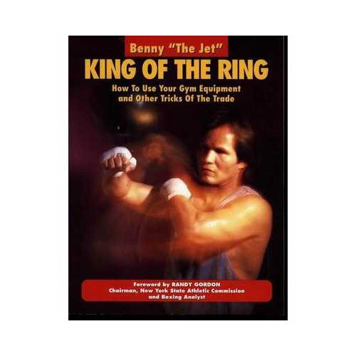 King Of Ring Use Gym Equipment Book Benny the Jet Urquidez