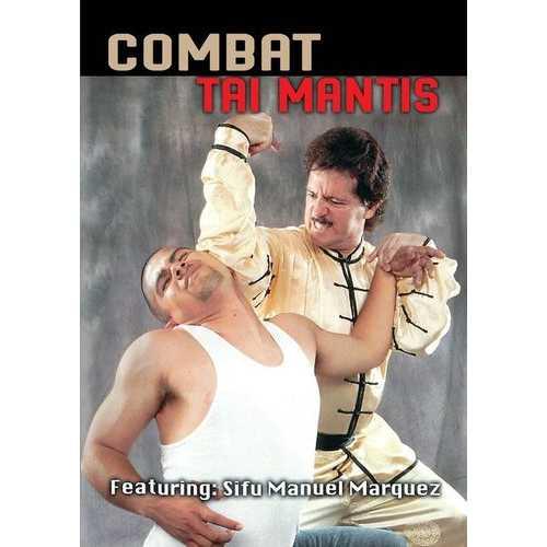 Combat Tai Mantis Kung Fu DVD Manuel Marquez northern shaolin kam yuen