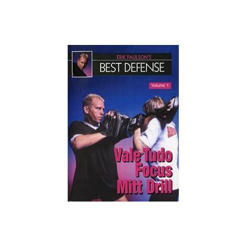 Erik Paulson Best Defense #1 Vale Tudo Focus Mitt Drills DVD MMA shoot wrestling