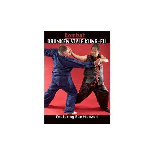 Combat Drunken Chinese Kung-Fu falls forms stances DVD Rae Manzon shaolin