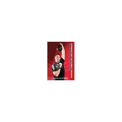 Introduction Kettlebell Strength Training For MMA #1 DVD David Morrison bjj