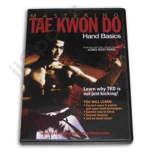 Mastering Tae Kwon Do Hand Basics DVD Jong Soo Park