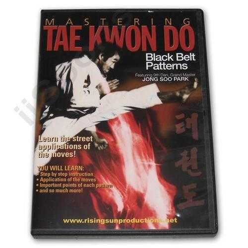Mastering Tae Kwon Do Black Belt Patterns DVD Park