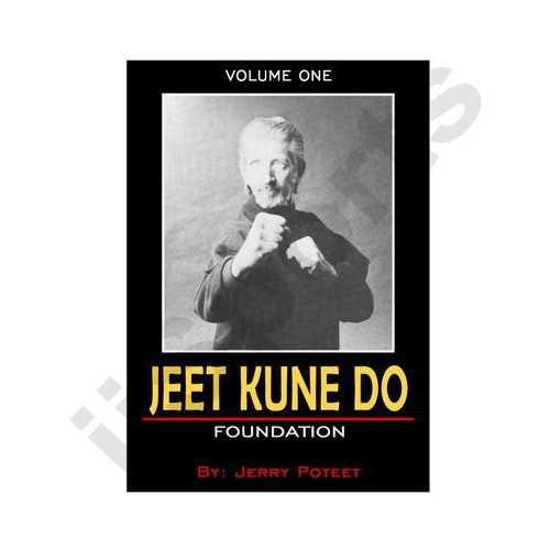 Jerry Poteet Jeet Kune Do #1 Foundation DVD Bruce Lee Jun Fan Lead Leg Hand