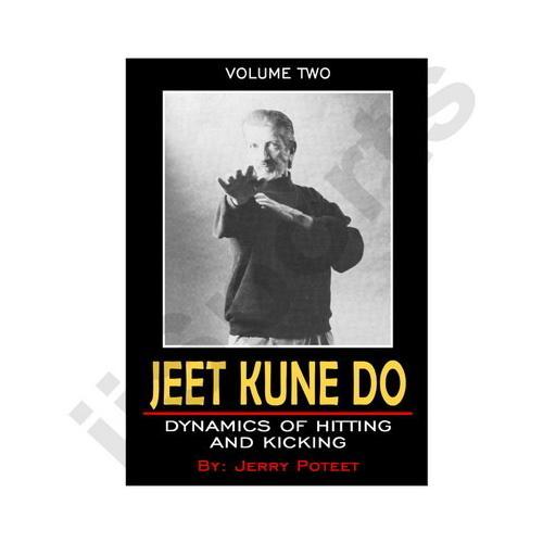Jerry Poteet JKD #2 Dynamics of Hitting DVD Bruce Lee boxing inverted kick