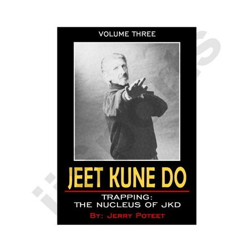 Jerry Poteet JKD 3 Trapping DVD Bruce Lee Jun Fan Jeet Kune Do MMA energy drills
