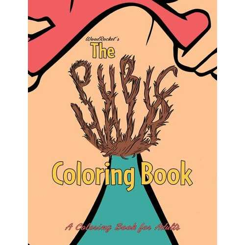 THE PUBIC HAIR COLORING BOOK (NET)