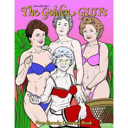 THE GOLDEN GILFS COLORING BOOK (NET)