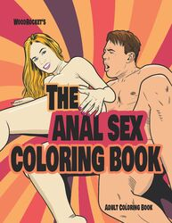 THE ANAL SEX COLORING BOOK (NET)