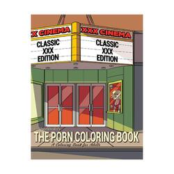 THE PORN COLORING BOOK CLASSIC XXX EDITION (NET)