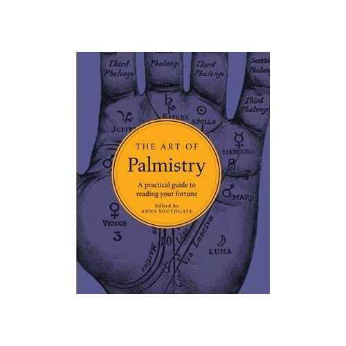 Art of Palmistry (hc) by Anna Southgate